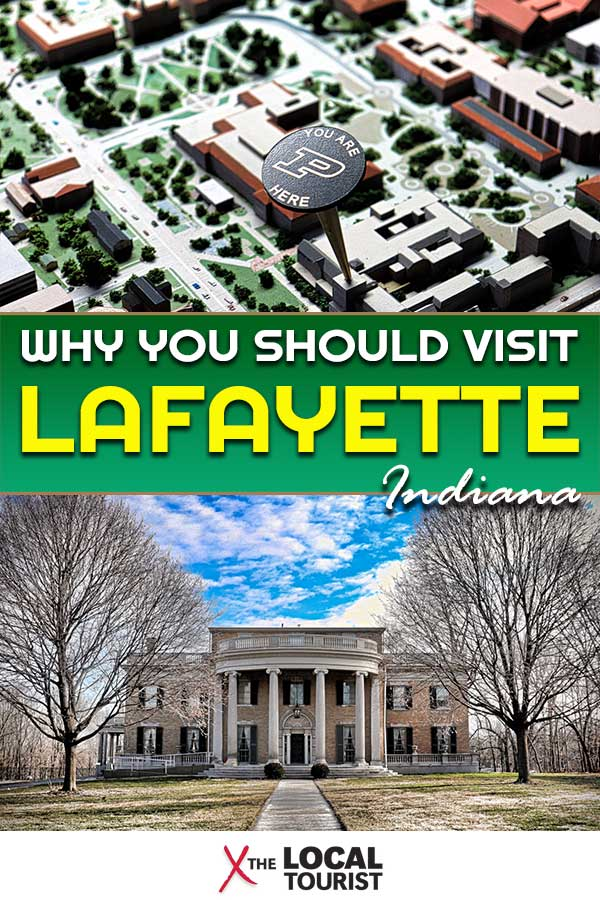 Why should you visit Lafayette, Indiana, in the heart of the US? We've got several reasons, and while one of them is Purdue University, there's a lot more to do in this Midwestern city.
