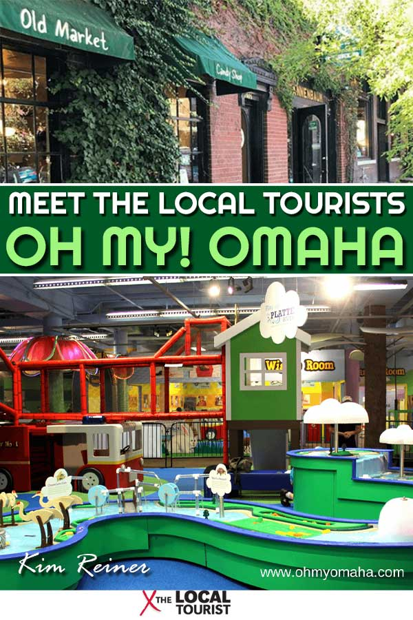 Pinterest image for Meet The Local Tourists, Kim Reiner of Oh My! Omaha