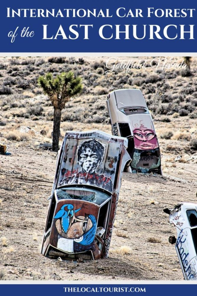 The International Car Forest of the Last Church is a bizarre art installation in Goldfield, Nevada